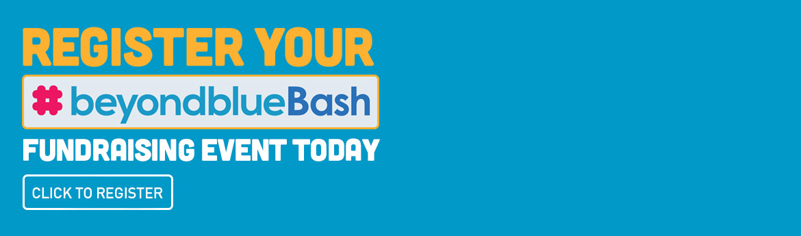 Register today to host a beyondblue Bash