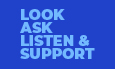 The four roles are listed: Look, listen, ask and support