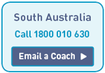 South Australia Call 1800 010 630 Click to email a Coach