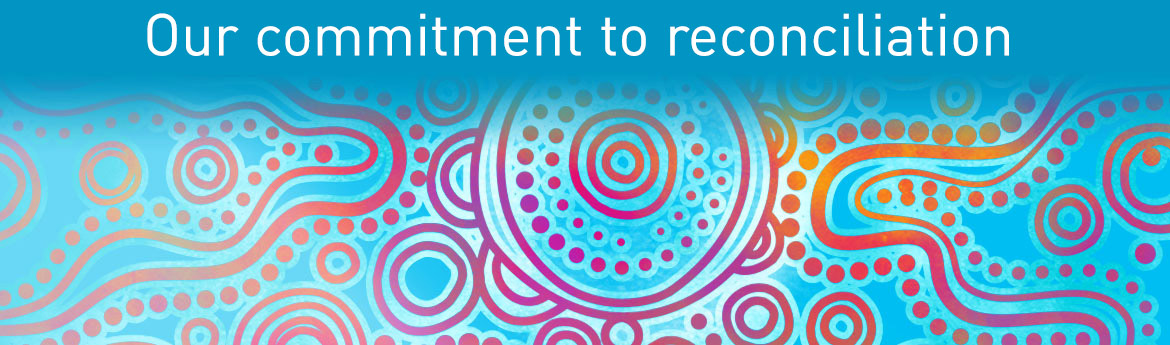 Indigenous art with words our commitment to reconciliation