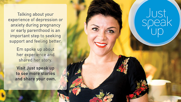 Em spoke up about her personal experience of postnatal depression. Visit Just Speak Up to see more stories and share your own.